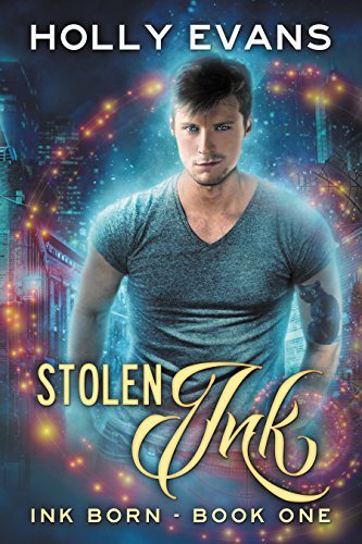 Stolen Ink (Ink Born Book 1) by [Evans, Holly]
