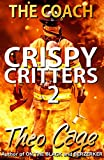 CRISPY CRITTERS 2: An Intense Vigilante Suspense Thriller Mystery: The Coach