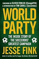 World Party: The Inside Story of the Socceroos' Greatest Campaign (English Edition)