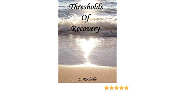 Thresholds Of Recovery