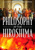 Philosophy after Hiroshima, Edward Demenchonok, 1443812986