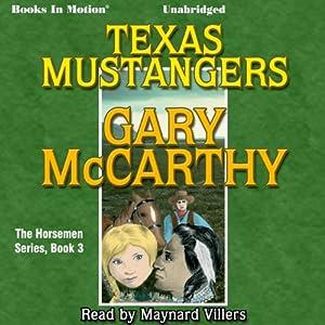 Texas Mustangers Audiobook