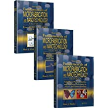 Fundamentals of Microfabrication and Nanotechnology, Third Edition, Three-Volume Set