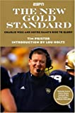 img - for The New Gold Standard: Charlie Weis and Notre Dame's Rise to Glory book / textbook / text book