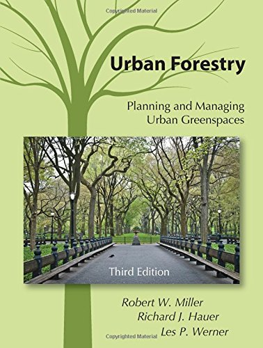Urban Forestry: Planning and Managing Urban Greenspaces, Third Edition