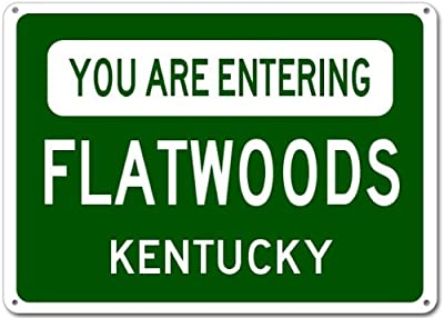 You Are Entering FLATWOODS, KENTUCKY City Sign - Heavy Duty Quality Aluminum Sign