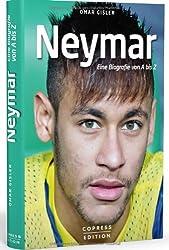 Neymar: Eine Biografie von A bis Z