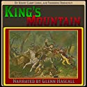 King's Mountain Audiobook by Henry Cabot Lodge, Theodore Roosevelt Narrated by Glenn Hascall
