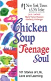 Chicken Soup for the Teenage Soul, Jack L. Canfield, 0613069145