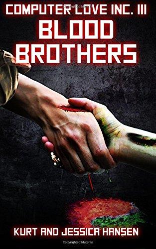 Download Computer Love Inc. III: Blood Brothers (Volume 3) pdf epub