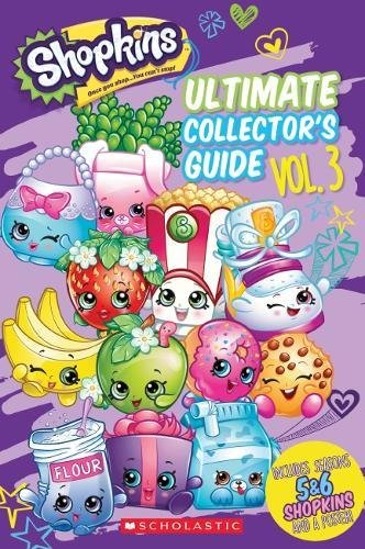 Shopkins:  Ultimate Collector's Guide:  Volume 3