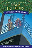Tonight on the Titanic (Magic Tree House, No. 17) 9780679890638