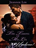 The Taming of Mei Lin (The Tang Dynasty)