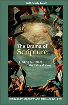 The Drama of Scripture: Finding Our Place in the Biblical Story 9780281057405 Christianity at amazon