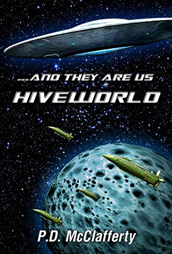 ...and they are us  Hiveworld (... and they are us Book 3)