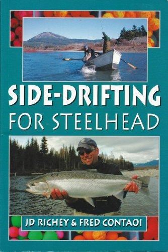 Side-drifting For Steelhead