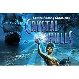Sandra Flemming Chronicles: Crystal Skulls [Download]