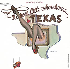 The Best Little Whorehouse In Texas: Original Cast