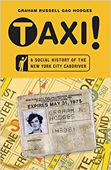 Book Taxi!: A Social History of the New York City Cabdriver