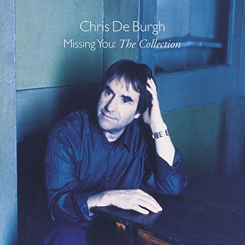 Chris De Burgh - Missing You Collection - Zortam Music