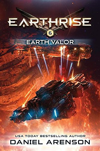 Earth Valor: Earthrise Book 6 [Daniel Arenson] (Tapa Blanda)