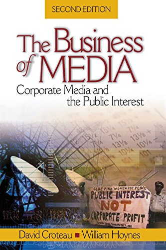 The Business of Media: Corporate Media and the Public Interest (NULL)
