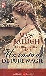 Ces demoiselles de Bath, tome 3 : Un instant de pure magie  par Balogh