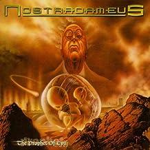Prophet of Evil by Nostradameus (2001-10-06)