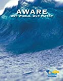 AWARE - Our World, Our Water