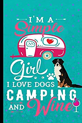Im A Simple Girl I Love Dogs Camping And Wine Rv Camping
