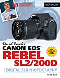 David Busch's Canon EOS Rebel SL2/200D Guide to Digital SLR Photography