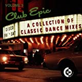 Club Epic Vol. 3 - A Collection Of Classic Dance