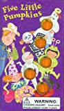 The Five Little Pumpkins, William Boniface, 0843149086
