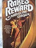Rake's Reward, Madelaine Gibson, 0553131915