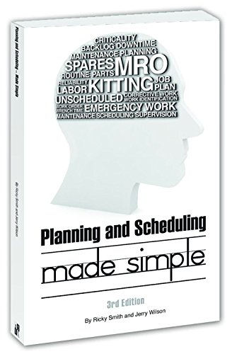 Planning & Scheduling Made Simple - 3rd Edition
