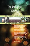 The Design of Business Toolkit: best-practice templates, step-by-step work plans and maturity diagnostics