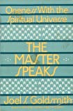 The Master Speaks, Joel S. Goldsmith, 0806509120