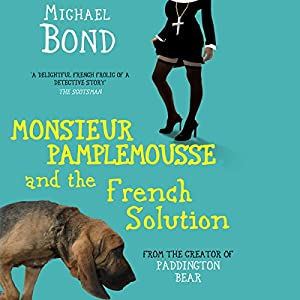 Monsieur Pamplemousse and the French Solution Audiobook