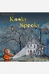 Marvin in the Kooky Spooky House: A Halloween Adventure Paperback