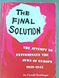 The Final Solution, Gerald Reitlinger, 0498040216