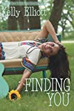 Finding You (Love Wanted in Texas) (Volume 4)