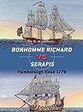 Bonhomme Richard vs Serapis: Flamborough Head 1779 (Duel)