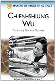 Chien-Shiung Wu, Ray Spangenburg and Diane Kit Moser, 0816061777