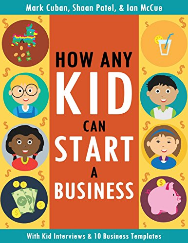 How Any Kid Can Start a Business cover