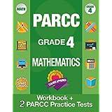 PARCC Grade 4 Mathematics: Workbook and 2 PARCC Practice Tests, PARCC Test Prep Grade 4 Common Core, Grade 4 Mathematic PARCC, Grade 4 Math Workbook ... Grade 4 (PARCC Practice Books) (Volume 1)