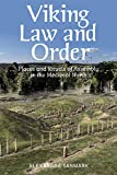 Viking Law and Order: Places and Rituals of Assembly in the Medieval North (Traditions in World Cinema)