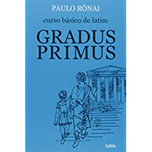 Curso Básico de Latim. Gradus Primus