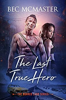 The Last True Hero (The Burned Lands Book 2) by [McMaster, Bec]