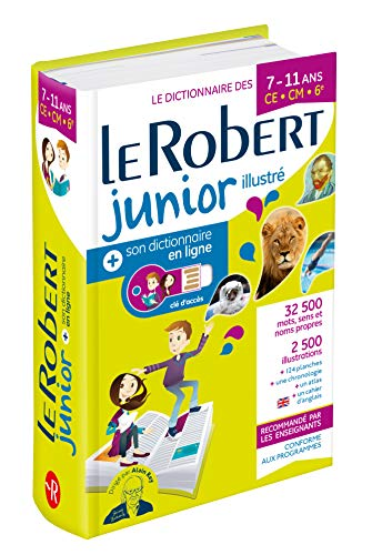 Le Robert Junior Illustre et Son Dictionnaire en ligne: Illustrated Encyclopedic Dictionary for Junior School with coded access to Internet (Dictionnaires Scolaires) por Collectif,Alain Rey