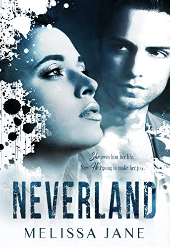 NEVERLAND by [Jane, Melissa]